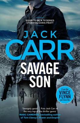 Savage Son: James Reece 3 by Jack Carr
