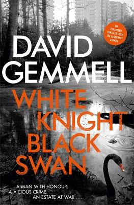 White Knight/Black Swan by David Gemmell