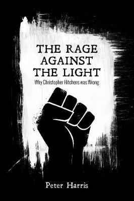 The Rage Against the Light by Peter Harris