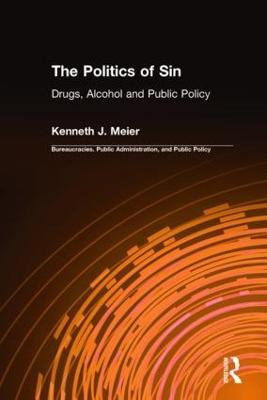 The Politics of Sin by Kenneth J. Meier
