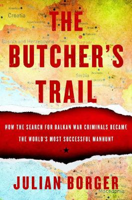 The Butcher's Trail by Julian Borger