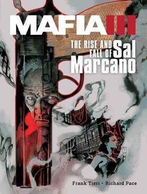 Mafia Iii: The Rise And Fall Of Sal Marcano book