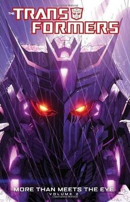 Transformers Transformers More Than Meets The Eye Volume 2 More Than Meets the Eye Volume 2 by James Roberts