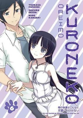 Oreimo: Kuroneko Volume 6 by Tsukasa Fushimi