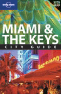 Miami and the Keys by Adam Karlin