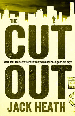 The Cut Out by Jack Heath