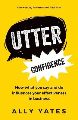 Utter Confidence by Ally Yates