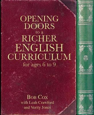 Opening Doors to a Richer English Curriculum for Ages 6 to 9 book