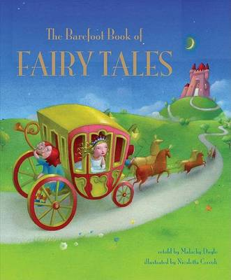 Barefoot Book of Fairy Tales by Malachy Doyle