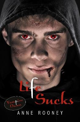 Life Sucks by Anne Rooney