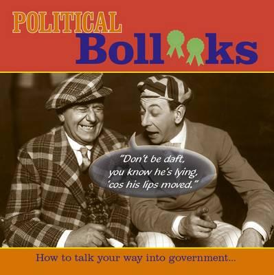 Political Boll**ks by Richard Havers