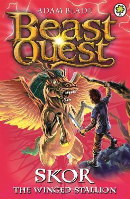 Beast Quest: Skor the Winged Stallion by Adam Blade