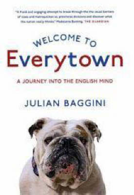 Welcome to Everytown by Julian Baggini