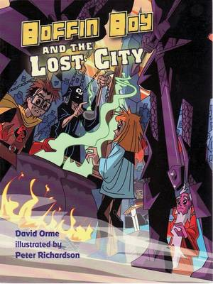 Boffin Boy and the Lost City by David Orme