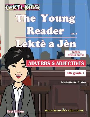 The Young Reader, vol. 5 by Michelle St Claire
