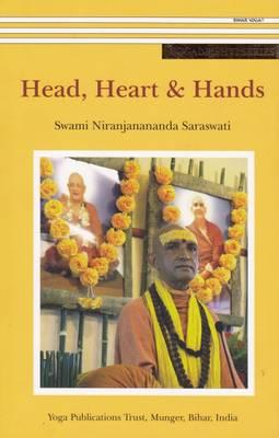 Head, Heart & Hands by Swami Niranjanananda Saraswati
