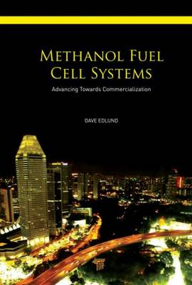 Methanol Fuel Cell Systems by Dave Edlund