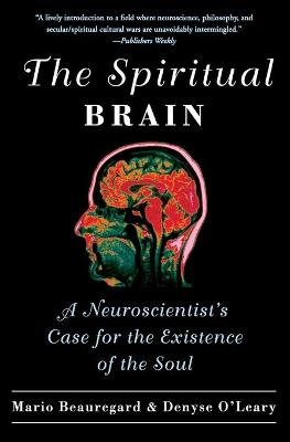 The Spiritual Brain by Mario Beauregard