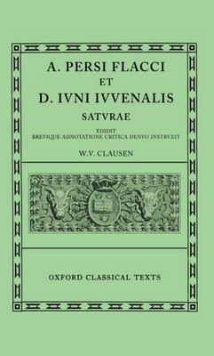 Persius and Juvenal Saturae by W. V. Clausen