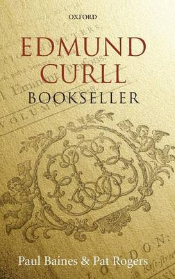 Edmund Curll, Bookseller by Paul Baines