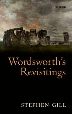 Wordsworth's Revisitings by Stephen Gill