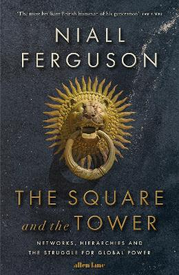 Square and the Tower book