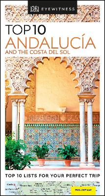 Top 10 Andalucia and the Costa del Sol by DK Travel