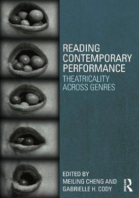 Reading Contemporary Performance by Meiling Cheng