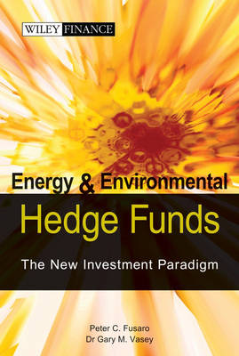 Energy and Enviromental Hedge Funds book