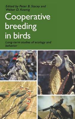 Cooperative Breeding in Birds by Peter Stacey