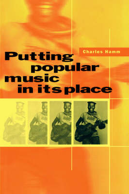 Putting Popular Music in its Place by Charles Hamm