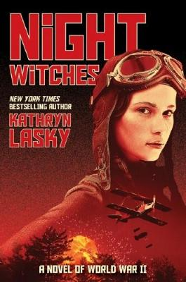 Night Witches: A Novel of World War II book