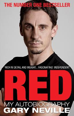 Red: My Autobiography by Gary Neville
