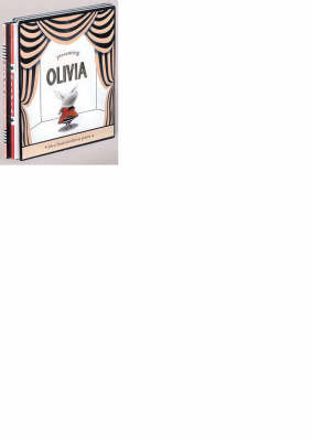 Presenting Olivia by Ian Falconer