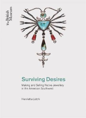 Surviving Desires by Henrietta Lidchi