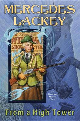 From a High Tower by Mercedes Lackey