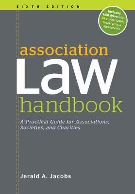 Association Law Handbook: A Practical Guide for Associations, Societies, and Charities by Jerald A. Jacobs