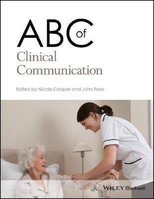 ABC of Clinical Communication by Nicola Cooper