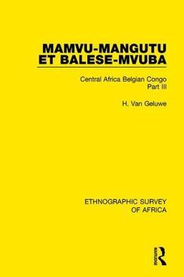 Mamvu-Mangutu et Balese-Mvuba: Central Africa Belgian Congo Part III book