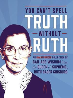 You Can't Spell Truth Without Ruth by Mary Zaia
