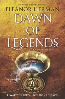 Dawn of Legends by Eleanor Herman