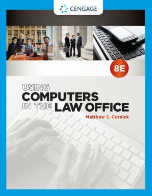 Using Computers in the Law Office by Matthew S. Cornick