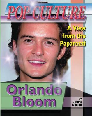 Orlando Bloom by Joanne Mattern