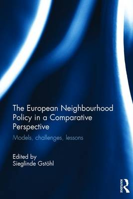 European Neighbourhood Policy in a Comparative Perspective book