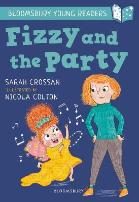 Fizzy and the Party: A Bloomsbury Young Reader: White Book Band book