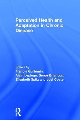 Perceived Health and Adaptation in Chronic Disease book