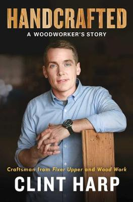 Handcrafted: A Woodworker's Story book