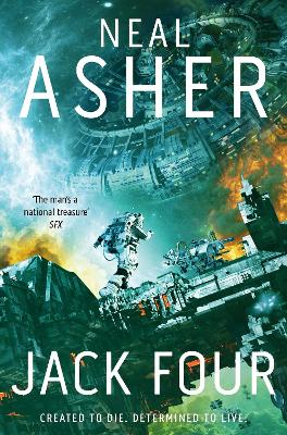Jack Four by Neal Asher