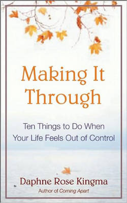 Ten Things to Do When Your Life Falls Apart book