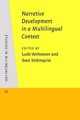 Narrative Development in a Multilingual Context by Ludo Verhoeven